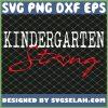 Kindergarten Strong School SVG PNG DXF EPS 1
