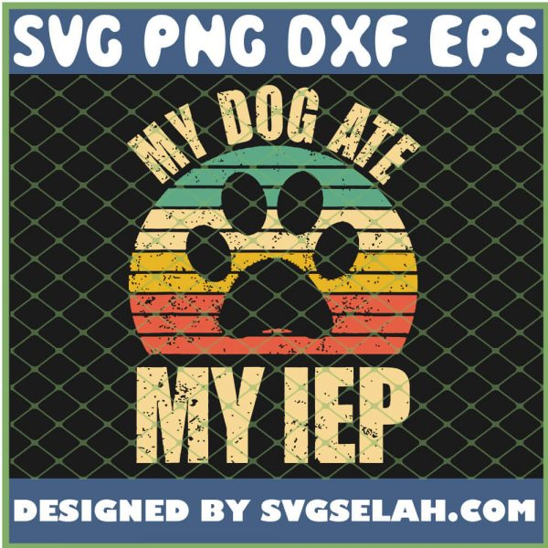 My Dog Ate My Iep Vintage SVG PNG DXF EPS 1