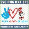 Peace Love Dr Seuss SVG PNG DXF EPS 1