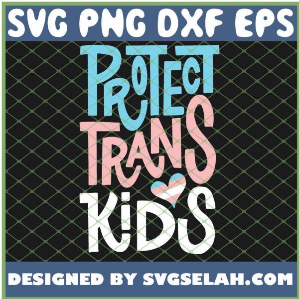 Protect Trans Kids Lgbt Pride SVG PNG DXF EPS 1
