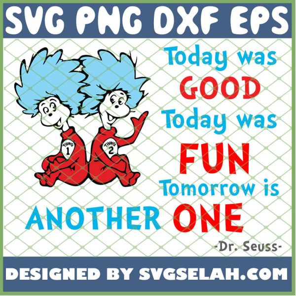 Today Was Good Today Was Fun Tomorrow Is Another One SVG PNG DXF EPS 1