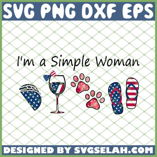 Womens Im A Simple Woman Taco Wine Dog Paw 4th Of July Shirt Gifts SVG PNG DXF EPS 1