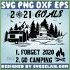 2021-Goals-Forget-2020-Go-Camping-Funny-Camping-Lovers