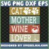 Cat Mother Wine Lover Pet And Drinking SVG PNG DXF EPS 1