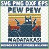 Cat Pew Pew Madafakas Funny Gangster With Gun Vintage SVG PNG DXF EPS 1