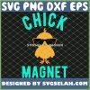 Chick Magnet Funny Easter SVG PNG DXF EPS 1