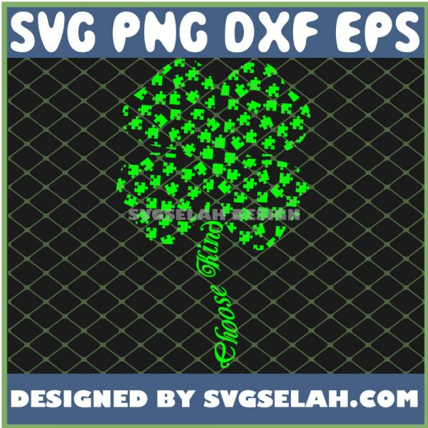 Choose Kind Green Puzzle Pieces Shamrock Unity Day SVG PNG DXF EPS 1