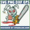 Crazy Easter Bunny With Chain Saw Super Scary SVG PNG DXF EPS 1