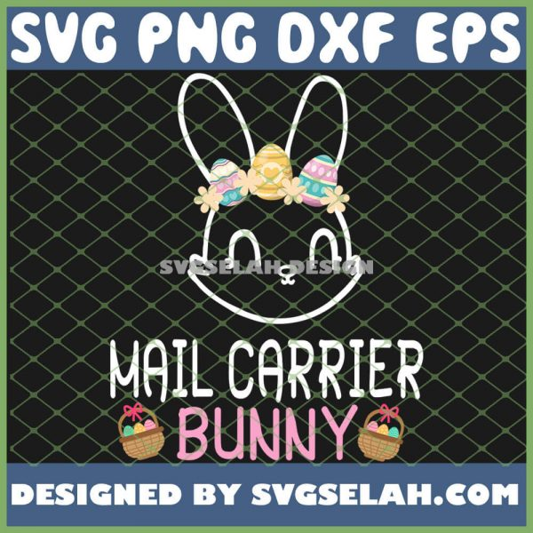 Cute Easter Eggs Flowers Bunny Face Happy Mail Carrier Bunny SVG PNG DXF EPS 1