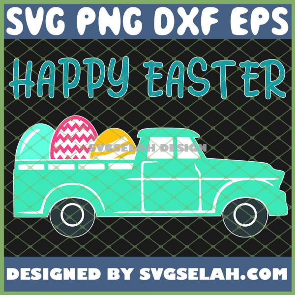 Cute Farm Truck With Eggs Happy Eeaster Day SVG PNG DXF EPS 1