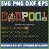 Deadpool Noun Like A Dad Only Cooler SVG PNG DXF EPS 1