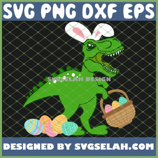 Easter Bunny Dinosaur T Rex With Eggs Hunt Funny SVG PNG DXF EPS 1
