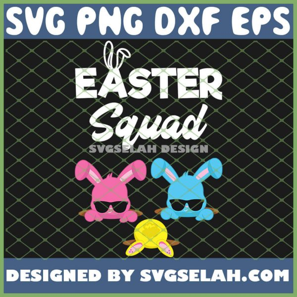 Easter Squad Family Matching Easter Outfit Egg Hunting SVG PNG DXF EPS 1