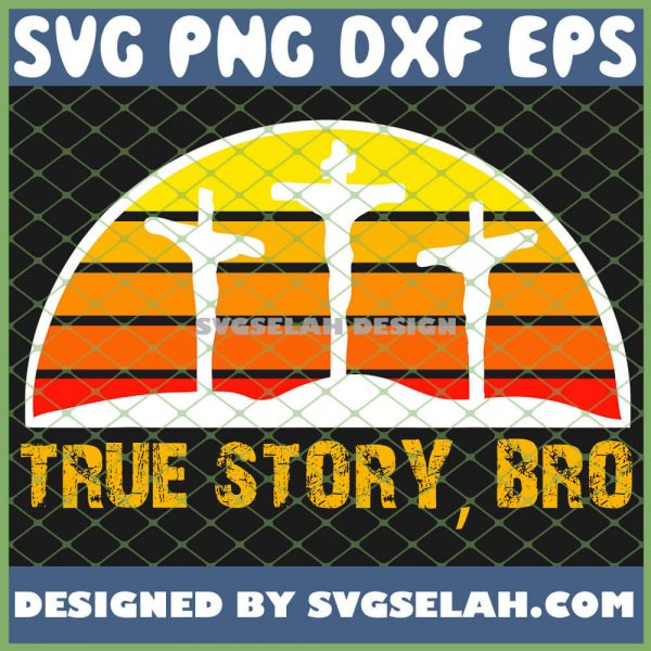 Easter Sunset True Story Bro Christian SVG PNG DXF EPS 1