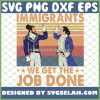 Hamilton Immigrants We Get The Job Done Vintage SVG PNG DXF EPS 1