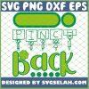 I Pinch Back Saint PatrickS Day 2021 SVG PNG DXF EPS 1