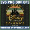 I Speak In Disney Song Lyrics And Friends Quotes SVG PNG DXF EPS 1