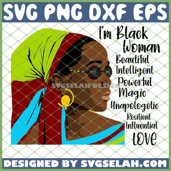 Im Black Woman Beautiful Intelligent Powerful Magic SVG PNG DXF EPS 1