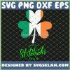 Ireland Clover Irish Happy St PatrickS Day SVG PNG DXF EPS 1