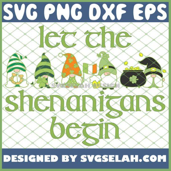 Let The Shenanigans Begin Irish Green Gnomes St Patricks Day SVG PNG DXF EPS 1