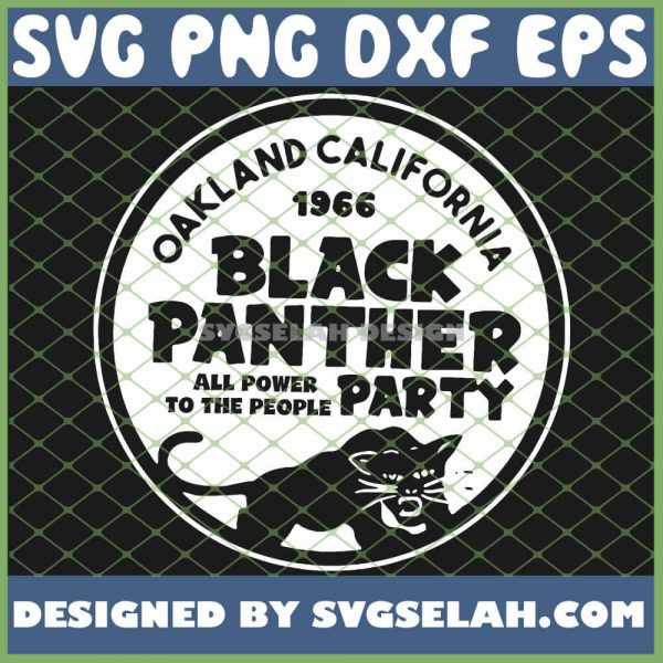 Oakland California 1966 Black Panther Party SVG PNG DXF EPS 1