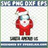 Santa Among Us Christmas SVG PNG DXF EPS 1