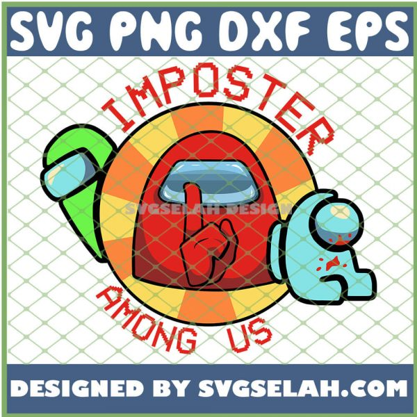 Shhh Red Cyan Green Among Us SVG Imposter Among Us SVG PNG DXF EPS 1