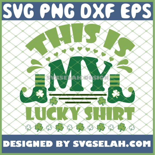 The Elf St Patricks Day 2021 This Is My Lucky Shirt SVG PNG DXF EPS 1