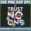 Trust No One Kids Among Us Game SVG PNG DXF EPS 1