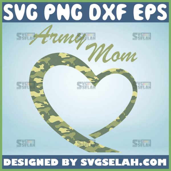 Army Mom Heart Svg Mother Heart Svg Military Mom Svg Camo Mom Svg 1