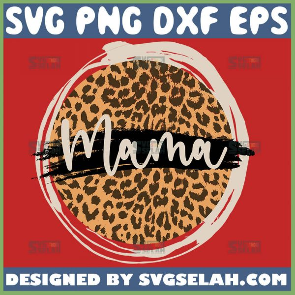 Distressed Mama Circle Svg Mama Leopard Print Svg 1