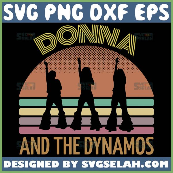 Donna And The Dynamos Svg Mamma Mia Svg 1