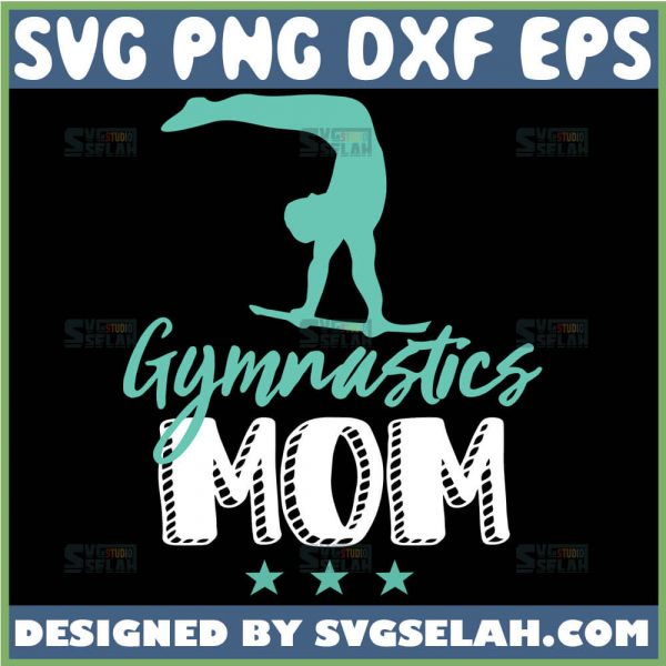Gymnastics Mom Svg Acrobatic Svg Acro Dance Svg 1