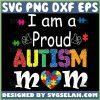 IM A Proud Autism Mom Svg Autism Awareness Puzzle Pieces Heart Svg 1