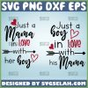 Just A Mama In Love With Her Boy Svg Just A Boy In Love With His Mama Svg Mama And Boy Quotes Svg 1