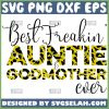 Leopard Best Freakin Auntie And Godmother Ever Svg Great Crazy Aunt Svg 1