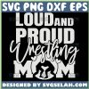 Loud And Proud Wrestling Mom Svg 1