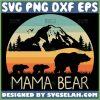 Mama Bear With 2 Cubs Svg Mountain Range Bear Svg Vintage 1