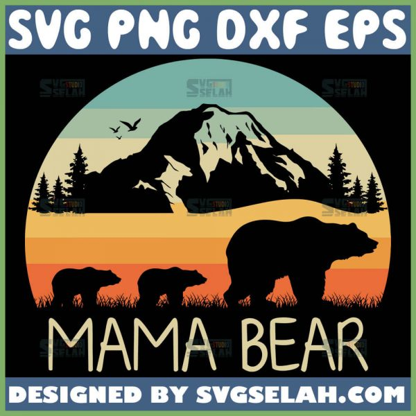 Mama Bear With 2 Cubs Svg Mountain Range Bear Svg Vintage 1