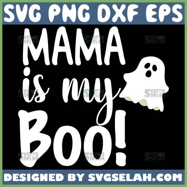 Mama Is My Boo Svg Halloween Cute Ghost Svg 1