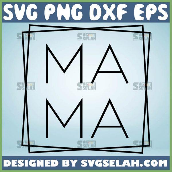 Mama Square Svg 1