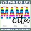 Mamacita Svg Little Mother Svg Mexican Fiesta Svg 1
