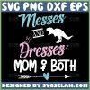 Messes And Dresses Mom Of Both Svg Dinosaur Heart Arrow Svg 1