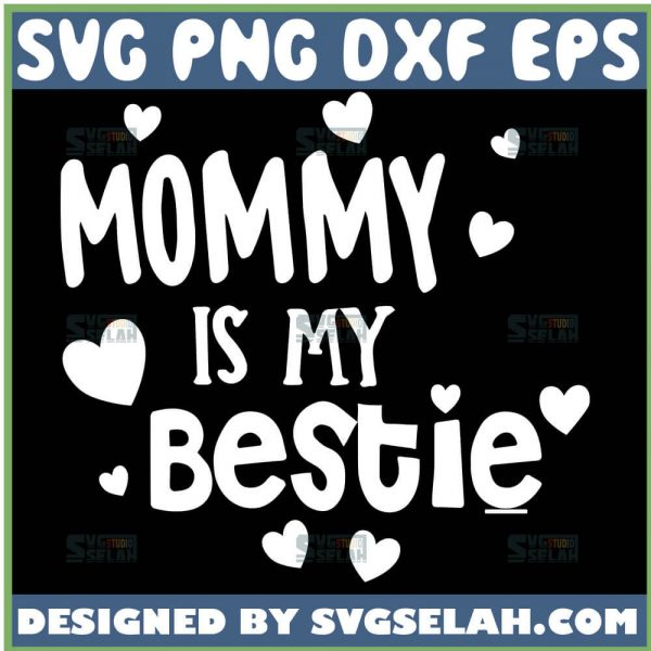 MommyS Bestie Svg MamaS Bestie Svg 1