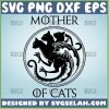 Mother Of Cats Svg Dragon Cat Svg 1