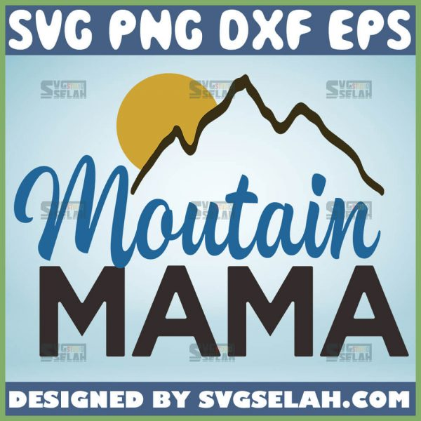 Mountain Mama Svg Simple Mom Svg 1