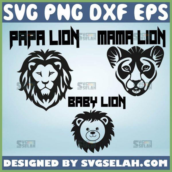 Papa Mama Baby Lion Svg Lion Family Svg Bundle Big Cat Svg 1
