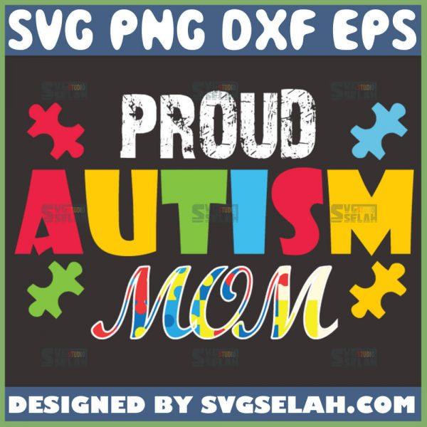 Proud Autism Mom Svg Piece Puzzle Svg 1