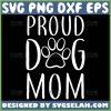 Proud Dog Mom Svg Dog Mama Svg 1