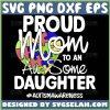 Proud Mom To An Au Some Daughter Svg Heart Autism Puzzle Piece Svg Autismawareness Svg 1